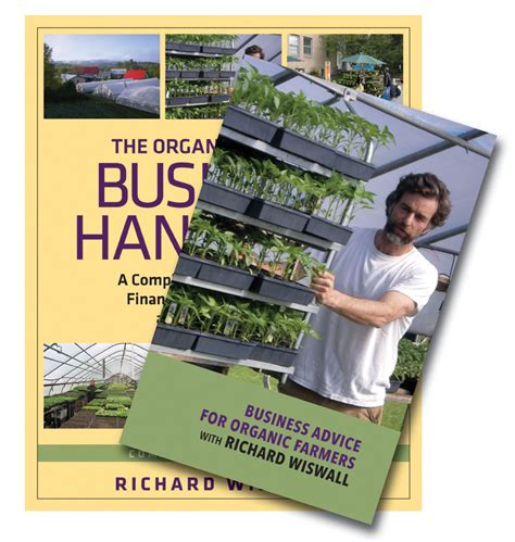 The Organic Farmers Business Handbook Business Advice For Organic Farmers With Richard Wiswall Book DVD Bundle
