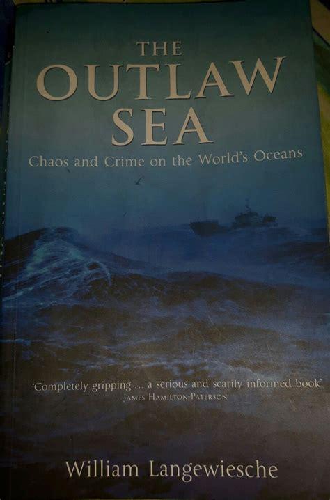 The Outlaw Sea Langewiesche William Epub Pdf