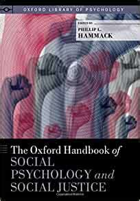 The Oxford Handbook Of Social Psychology And Social Justice Oxford Library Of Psychology