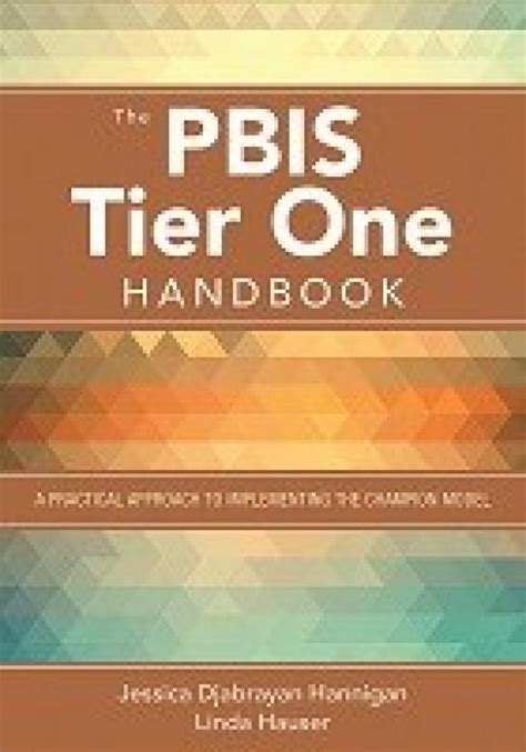 The PBIS Tier One Handbook A Practical Approach To Implementing The Champion Model