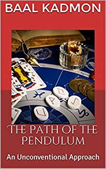 The Path Of The Pendulum An Unconventional Approach English Edition