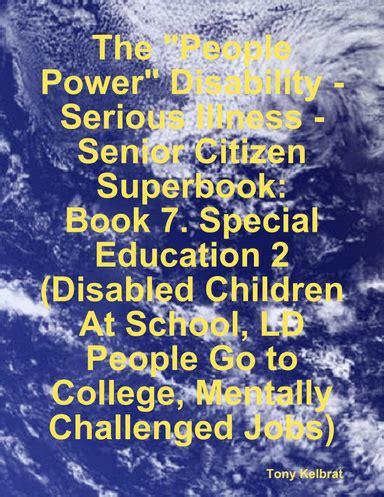 The People Power Disability Serious Illness Senior Citizen Superbook