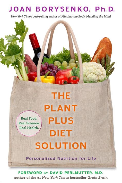 The PlantPlus Diet Solution Personalized Nutrition For Life
