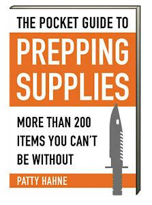 The Pocket Guide To Prepping Supplies More Than 200 Items You Cant Be Without