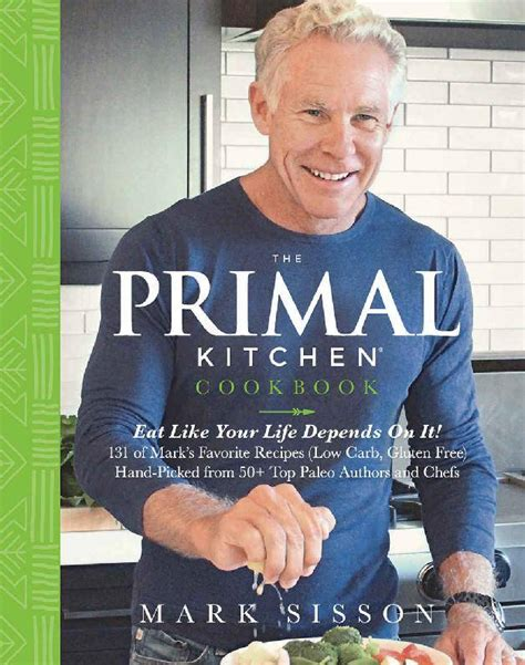 The Primal Kitchen Cookbook Eat Like Your Life Depends On It