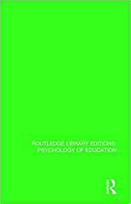 The Psychology Of Educational Technology And Instructional Media Routledge Library Editions Psychology Of Education Volume 41