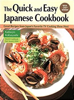 The Quick And Easy Japanese Cookbook Great Recipes From Japans Favorite TV Cooking Show Host