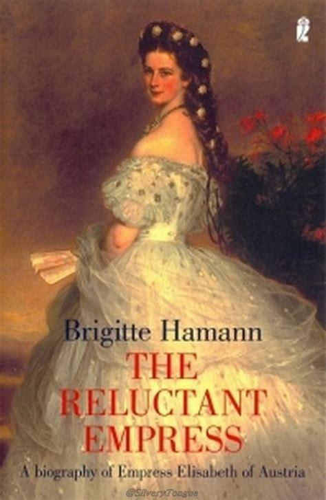 The Reluctant Empress Hamann Brigitte (ePUB/PDF)
