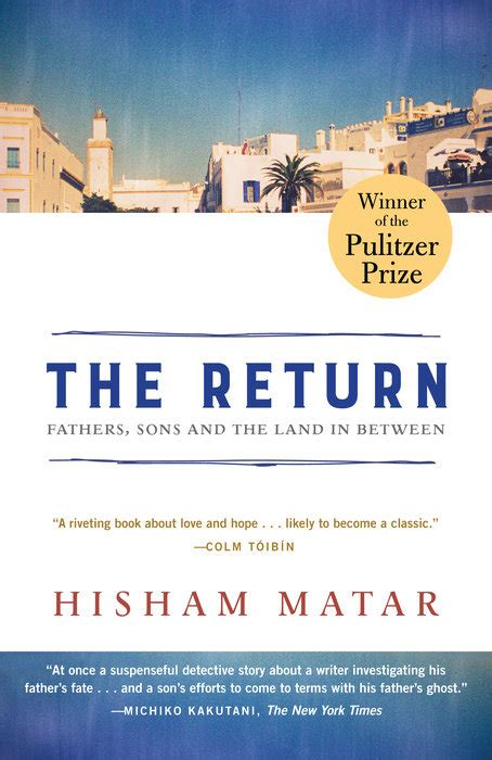 The Return Pulitzer Prize Winner Fathers Sons And The Land In ...
