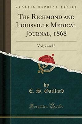 The Richmond And Louisville Medical Journal Volume 11