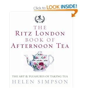 The Ritz London Book Of Afternoon Tea The Art And Pleasures Of Taking Tea