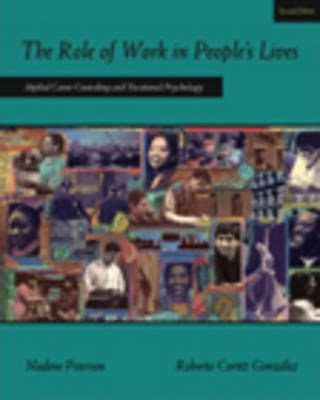 The Role Of Work In Peoples Lives Applied Career Counseling And Vocational Psychology