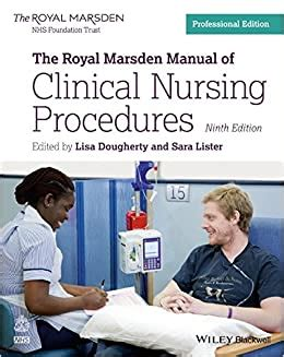 The Royal Marsden Manual Of Clinical Nursing Procedures Professional Edition 9th Royal Marsden Manual Series