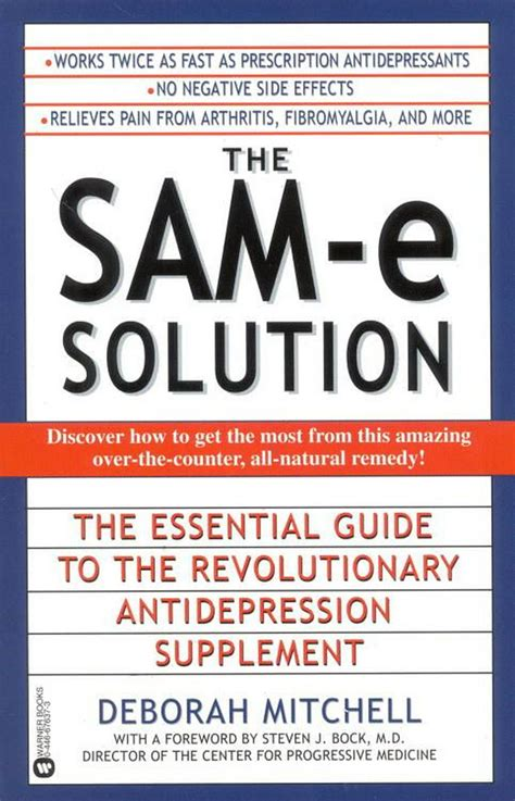 The SAMe Solution The Essential Guide To The Revolutionary Antidepression Supplement