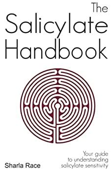 The Salicylate Handbook Your Guide To Understanding Salicylate Sensitivity