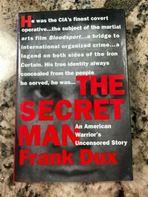 The Secret Man An American Warriors Uncensored Story