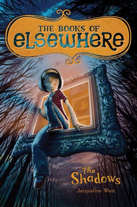The Shadows The Books Of Elsewhere Volume 1