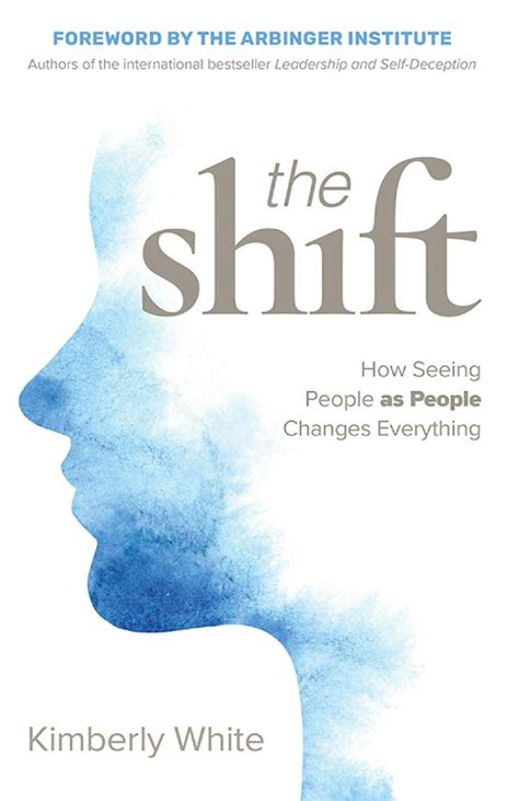 The Shift How Seeing People As People Changes Everything