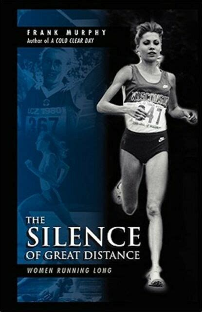 The Silence Of Great Distance Women Running Long