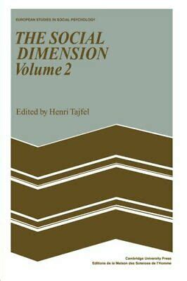The Social Dimension Volume 1 European Developments In Social Psychology European Studies In Social Psychology
