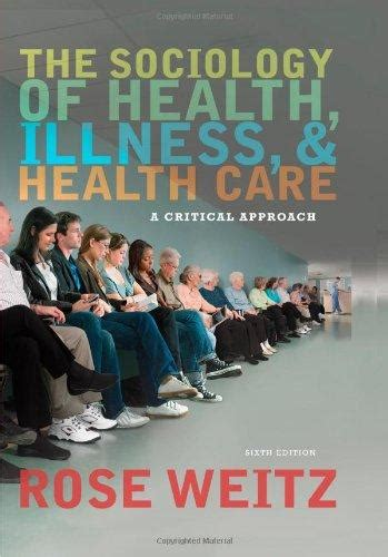The Sociology Of Health Illness And Health Care In Canada A Critical Approach