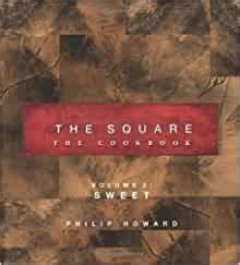 The Square Sweet 2 Square The Cookbook