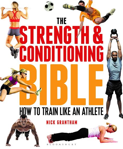 The Strength And Conditioning Bible How To Train Like An Athlete