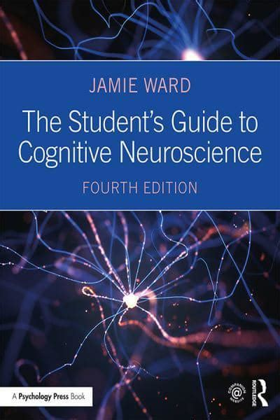 The Students Guide To Cognitive Neuroscience