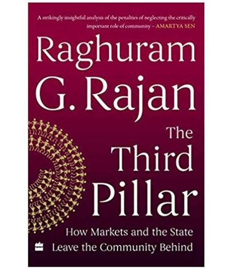 The Third Pillar How Markets And The State Leave The Community Behind