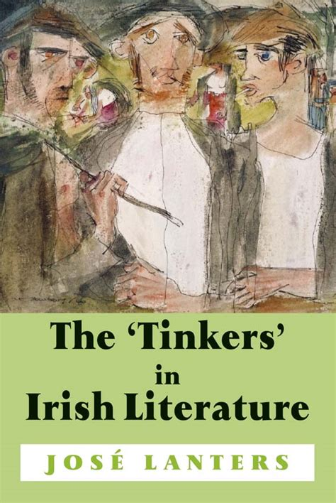 The Tinkers In Irish Literature Unsettled Subjects And The Construction Of Difference