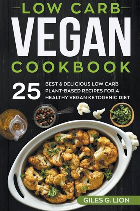 The Top 55 Best Low Carb Recipes Delicious And Healthy Low Carb Diet Recipes Low Carb Cookbook