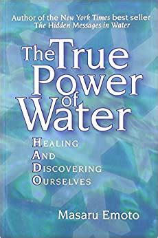The True Power Of Water Healing And Discovering Ourselves