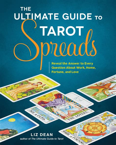 The Ultimate Guide To Tarot Spreads Reveal The Answer To