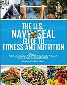 The Us Navy Seal Guide To Fitness And Nutrition Us Army Survival