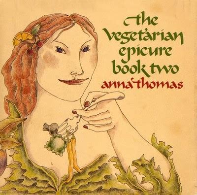 The Vegetarian Epicure Book Two 325 Recipes