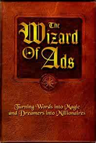 The Wizard Of Ads Turning Words Into Magic And Dreamers Into Millionaires