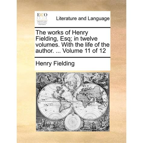 The Works Of Henry Fielding Esq In Twelve Volumes With The Life Of The Author Volume 9 Of 12