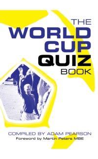 The World Cup Quiz Book Pearson Adam (ePUB/PDF)