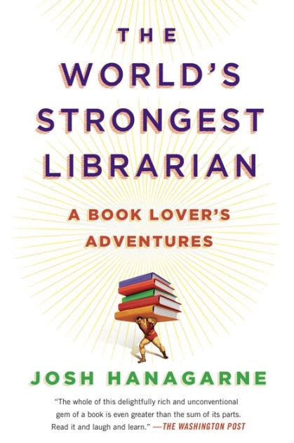 The Worlds Strongest Librarian A Book Lovers Adventures