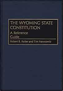 The Wyoming State Constitution Keiter Robert B Newcomb Tim (ePUB/PDF
