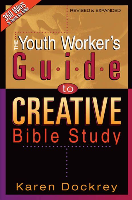 The Youth Worker S Guide To Creative Bible Study Dockrey Karen (ePUB