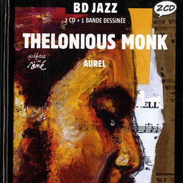 Thelonious Monk By Aurel - Thelonious Monk Aurel Livres