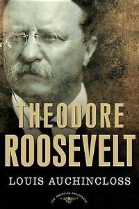 Theodore Roosevelt Auchincloss Louis Schlesinger Jr Arthur M (ePUB ...