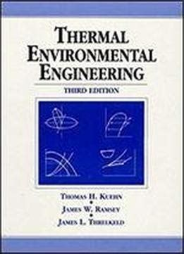 Thermal Environmental Engineering 3rd Edition
