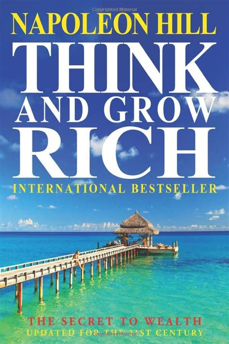 Think And Grow Rich The Secret To Wealth Updated For The 21St Century