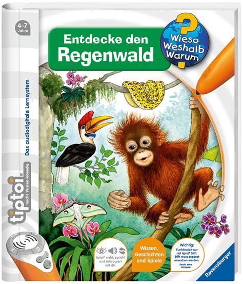 Tiptoi Entdecke Den Regenwald Tiptoi Wieso Weshalb Warum Band 19 ...