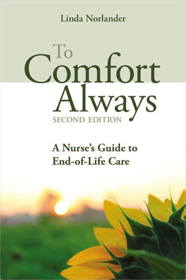 To Comfort Always A Nurses Guide To EndOfLife Care Second Edition