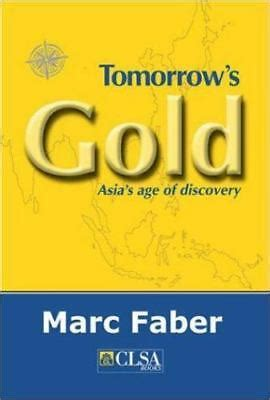 Tomorrows Gold Asias Age Of Discovery