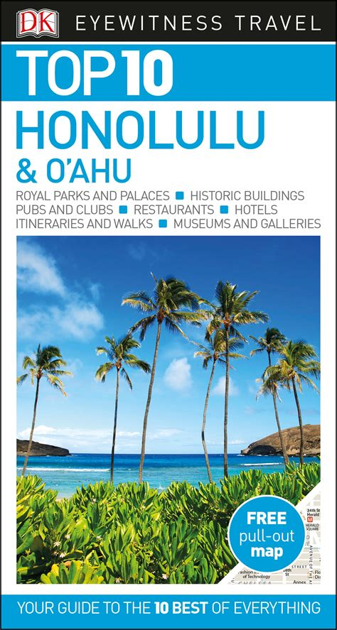 Top 10 Honolulu And Oahu Dk Eyewitness Travel Guide