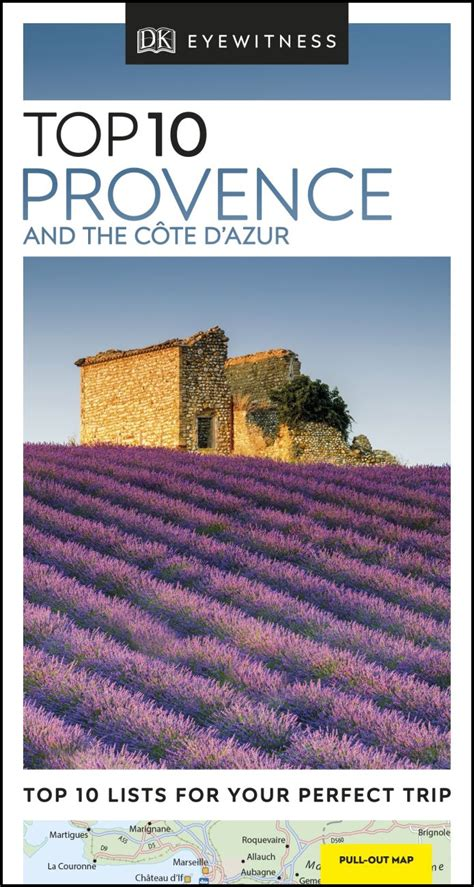 Top 10 Provence And The Cte DAzur DK Eyewitness Travel Guide